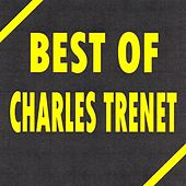 Play & Download Best Of by Charles Trenet | Napster