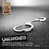 Play & Download Unchained Riddim by Various Artists | Napster