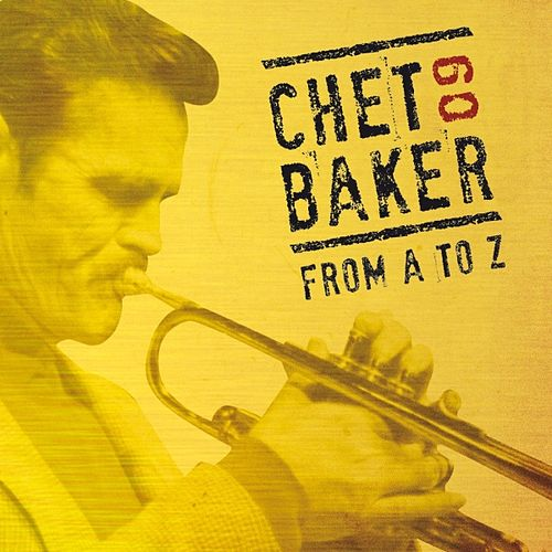Chet Baker from A to Z, Vol.9 by Chet Baker