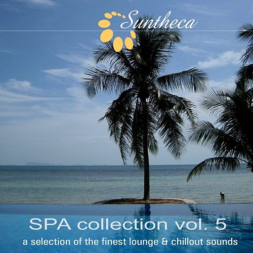 SPA Collection, Vol. 5 (A Selection of the Finest Lounge & Chillout Sounds) by Various Artists