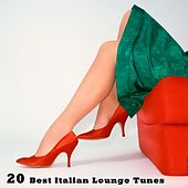 Play & Download 20 Best Italian Lounge Tunes by Various Artists | Napster
