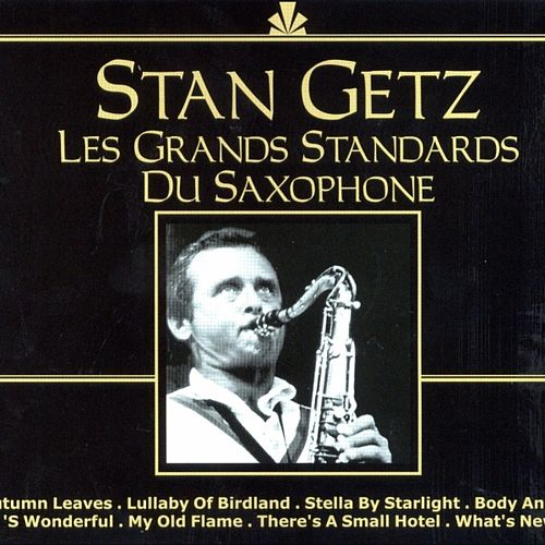 Play & Download Les Grands Standards Du Saxophone by Various Artists | Napster