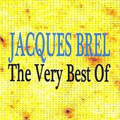 Play & Download Jacques Brel : The Very Best Of by Jacques Brel | Napster