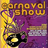 Play & Download Carnaval Show Collector by Various Artists | Napster