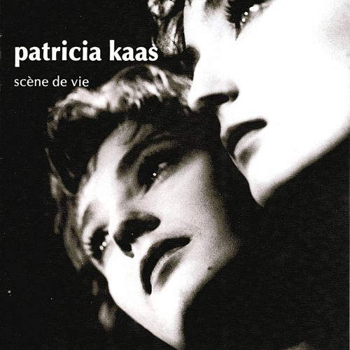 Scène de vie by Patricia Kaas