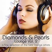 Play & Download Diamonds & Pearls Lounge Vol. 2 by Various Artists | Napster