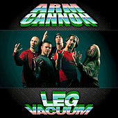 Play & Download Leg Vacuum by Armcannon | Napster