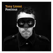 Play & Download Precious by Tony Lionni | Napster