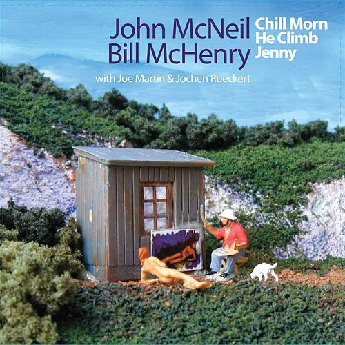 Play & Download Chill Morn He Climb Jenny by John McNeil | Napster