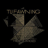 Play & Download Hearts On Hold by Tu Fawning | Napster