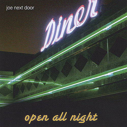 Play & Download Open All Night by Joe Next Door | Napster