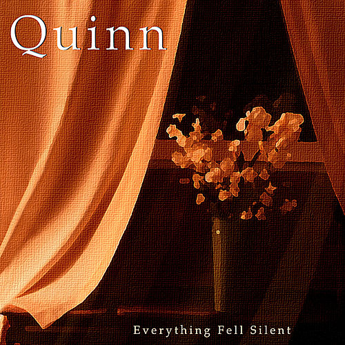 Play & Download Everything Fell Silent by Quinn | Napster