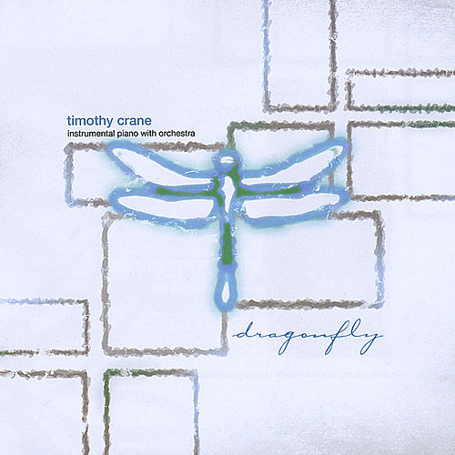 Play & Download Dragonfly by Timothy Crane | Napster