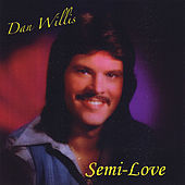 Semi-Love by Dan Willis