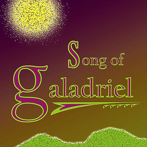 Play & Download Song of Galadriel by Bill Decker | Napster