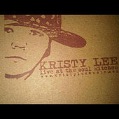 Play & Download Kristy Lee Live at Soul Kitchen by Kristy Lee | Napster
