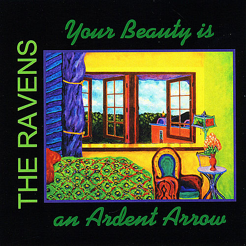 Play & Download Your Beauty is an Ardent Arrow by The Ravens | Napster