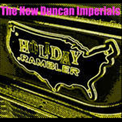 Play & Download Holiday Rambler - Single by The New Duncan Imperials | Napster