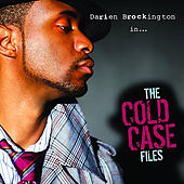 Play & Download The Cold Case Files by Darien Brockington | Napster