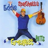 Eddie Spaghetti's Greatest Hits by Eddie Spaghetti