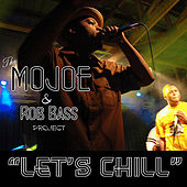 Play & Download Let's Chill - Single by M.O. Joe | Napster