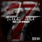 Play & Download Sa-La-Meen by Kilo Ali | Napster