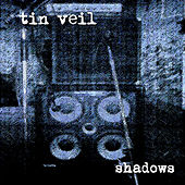 Play & Download Shadows by Tin Veil | Napster