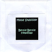 Mood Stabilizer [Paper Sleeve Edition] by Bernie Bernie Headflap