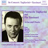 Tagliavini, Ferruccio / Tassinari, Pia: Arias and Duets (1949) by Various Artists