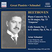 Play & Download Beethoven: Piano Concerto No. 5 / Cello Sonata No. 2 (Schnabel) (1932) by Various Artists | Napster