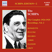 Play & Download Schipa, Tito: The Complete Victor Recordings, Vol. 2 (1924-1925) by Various Artists | Napster