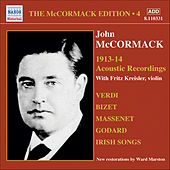 Play & Download Mccormack, John: Mccormack Edition, Vol. 4: The Acoustic Recordings (1913-1914) by Various Artists | Napster