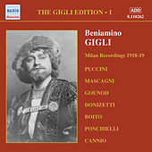Gigli, Beniamino: Gigli Edition, Vol.  1: Milan Recordings (1918-1919) by Various Artists