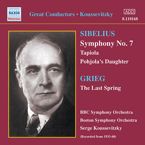 Play & Download Sibelius: Symphony No. 7 / Tapiola (Koussevitzky) (1933-1940) by Sergey Koussevitzky | Napster