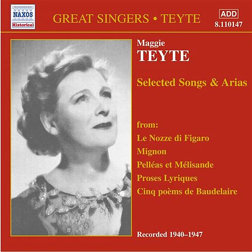 Play & Download Teyte, Maggie: French Songs and Arias (1940-1947) by Maggie Teyte | Napster