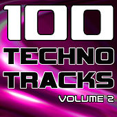 Play & Download 100 Techno Tracks Volume 2 - Best of Techno, Electro House, Trance & Hands Up by Various Artists | Napster