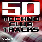 Play & Download 50 Techno Club Tracks Vol. 4 - Best of Techno, Electro House, Trance & Hands Up by Various Artists | Napster