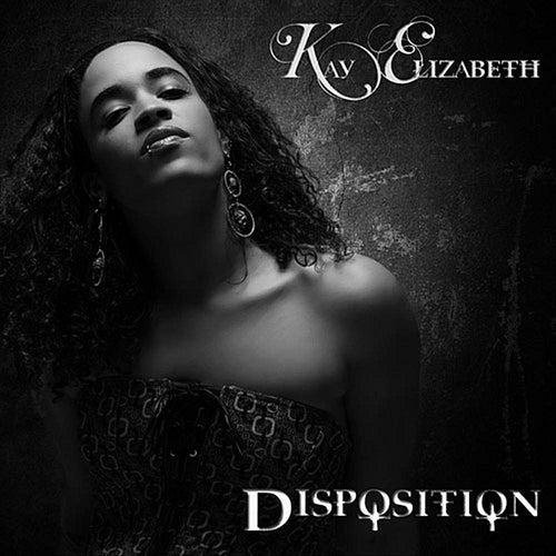 Disposition by Kay Elizabeth