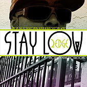 Play & Download Stay Low - Single by 2edge | Napster