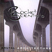 Play & Download Brutal Architecture - Remastered 2007 by Rocket Scientists | Napster