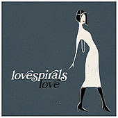 Play & Download Love - EP by Lovespirals | Napster