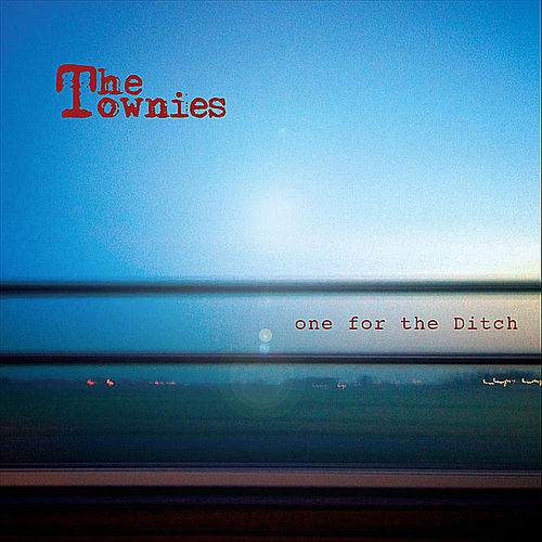 Play & Download one for the Ditch by Townies | Napster