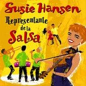 Play & Download Representante de la Salsa by Susie Hansen | Napster