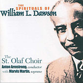 The Spirituals of William L. Dawson by The St. Olaf Choir