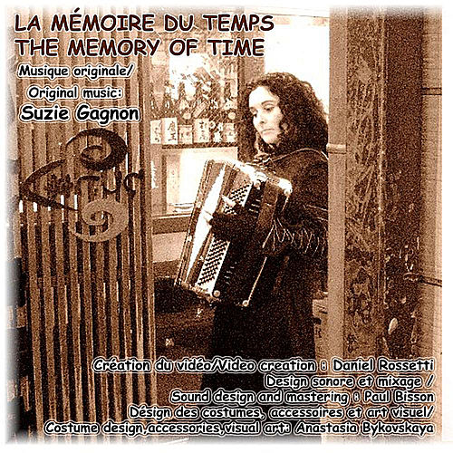 Play & Download La Mémoire du Temps / The Memory of Time - Single by Suzie Gagnon | Napster