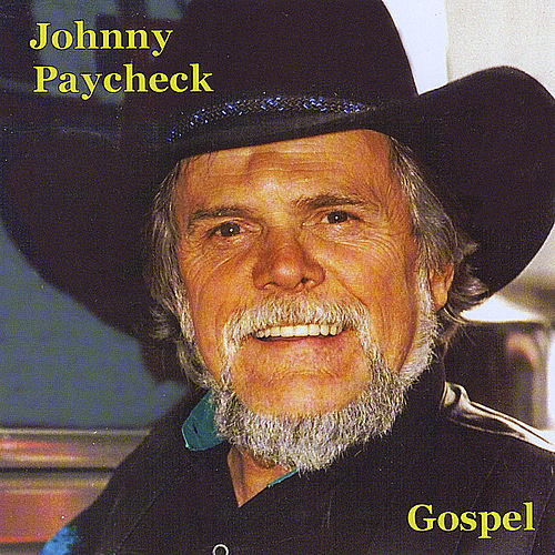Gospel by Johnny Paycheck