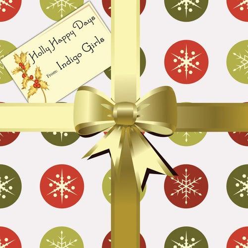 Holly Happy Days by Indigo Girls