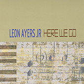 Play & Download Here We Go by Leon Ayers Jr | Napster