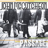Play & Download Passage by John McCutcheon | Napster