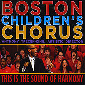 Play & Download This is the Sound of Harmony by Boston Childrens Chorus | Napster
